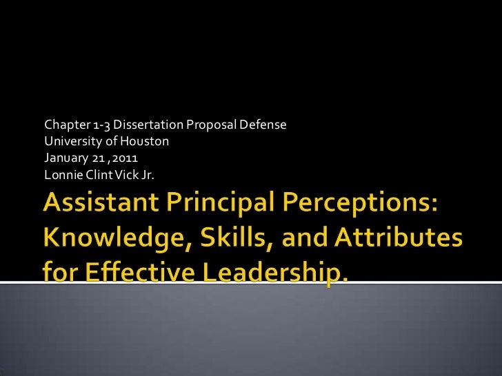 Assistant Principal Perceptions: Knowledge, Skills, and Attributes for Effective Leadership.<br />Chapter 1-3 Dissertation...