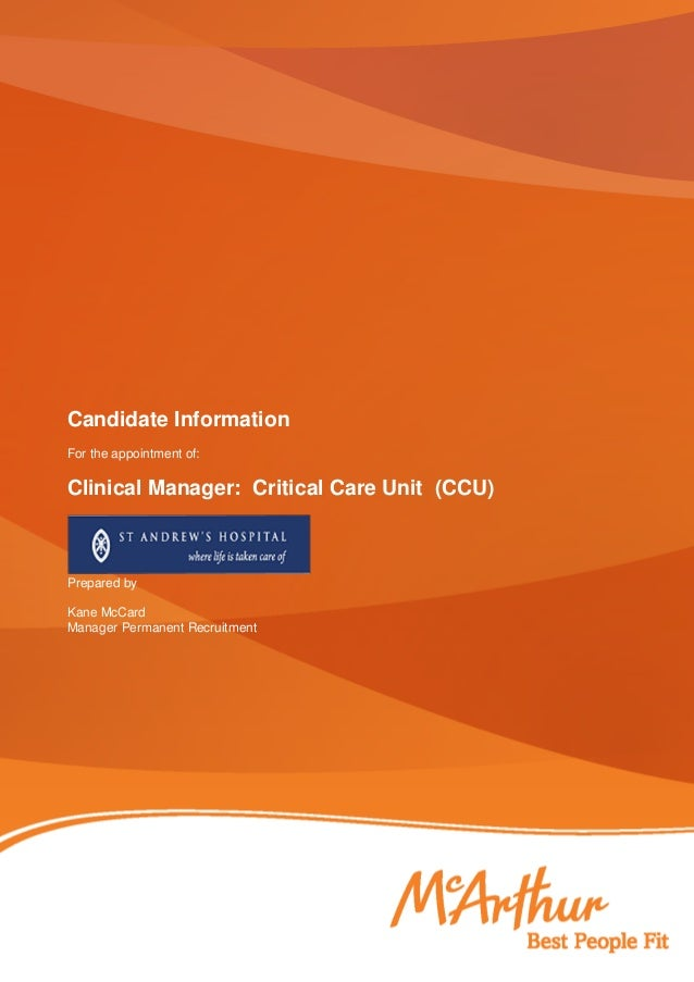 Candidate Information For the appointment of: Clinical Manager: Critical Care Unit (CCU) Prepared by Kane McCard Manager P...