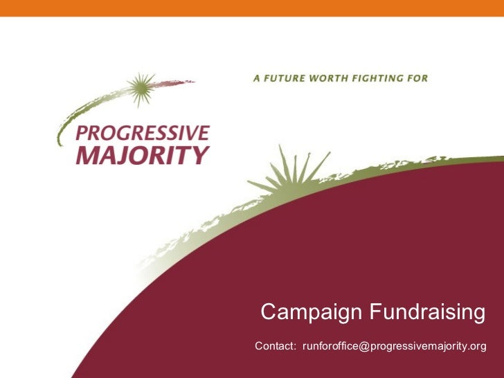 Campaign Fundraising Contact:  [email_address]