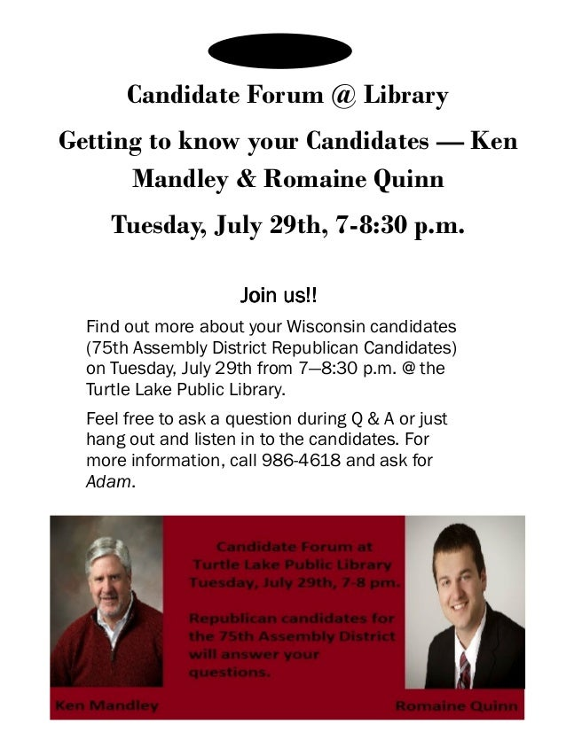 Candidate Forum @ Library Getting to know your Candidates — Ken Mandley & Romaine Quinn Tuesday, July 29th, 7-8:30 p.m. Jo...