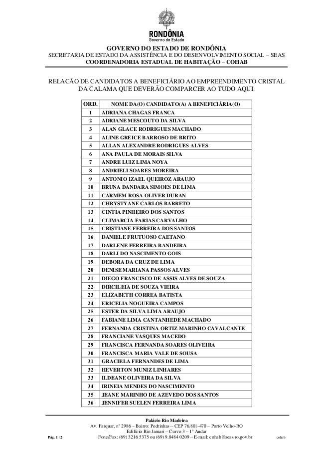 GOVERNO DO ESTADO DE RONDÔNIA SECRETARIA DE ESTADO DA ASSISTÊNCIA E DO DESENVOLVIMENTO SOCIAL – SEAS COORDENADORIA ESTADUA...