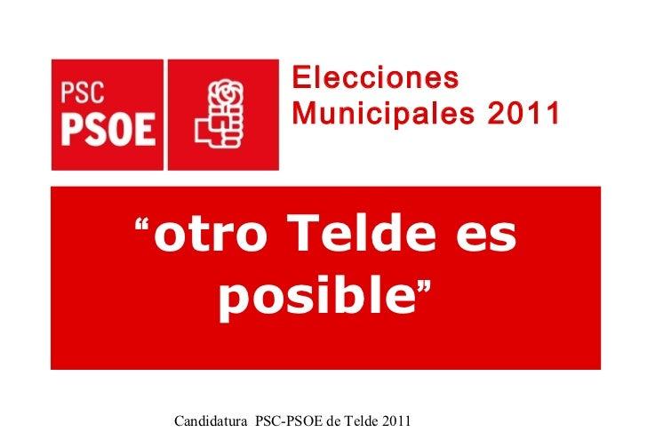 """"""" otro Telde es posible """" Elecciones  Municipales 2011"""