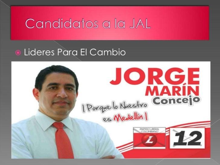 Candidatos a la JAL<br />Lideres Para El Cambio<br />