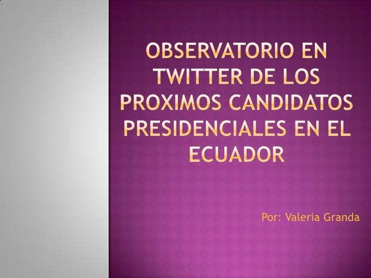 Por: Valeria Granda