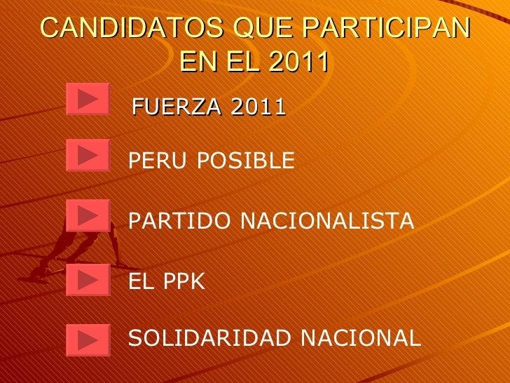 Candidatos que participan en el 2011 Slide 2