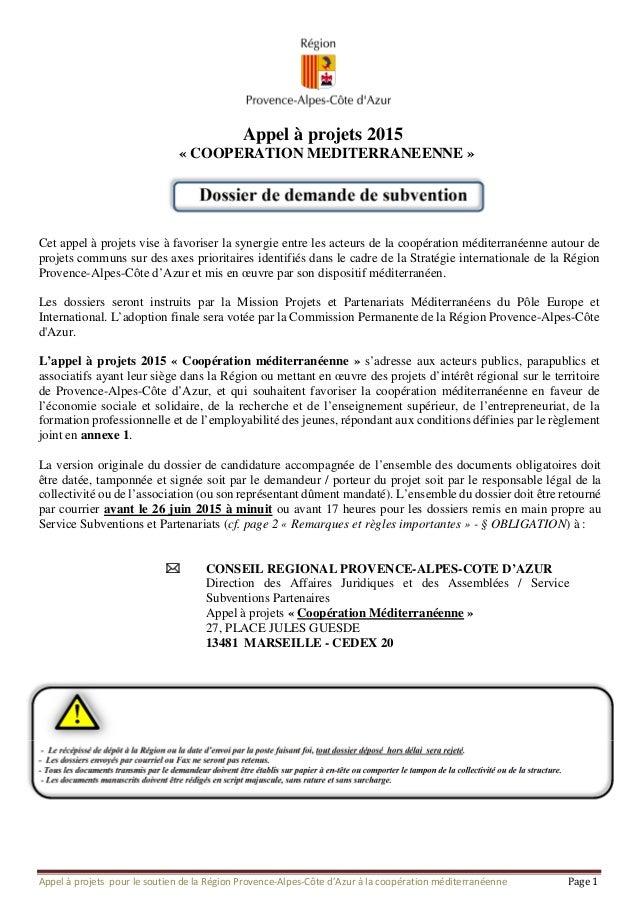 Appel à projets pour le soutien de la Région Provence-Alpes-Côte d'Azur à la coopération méditerranéenne Page 1 Appel à pr...