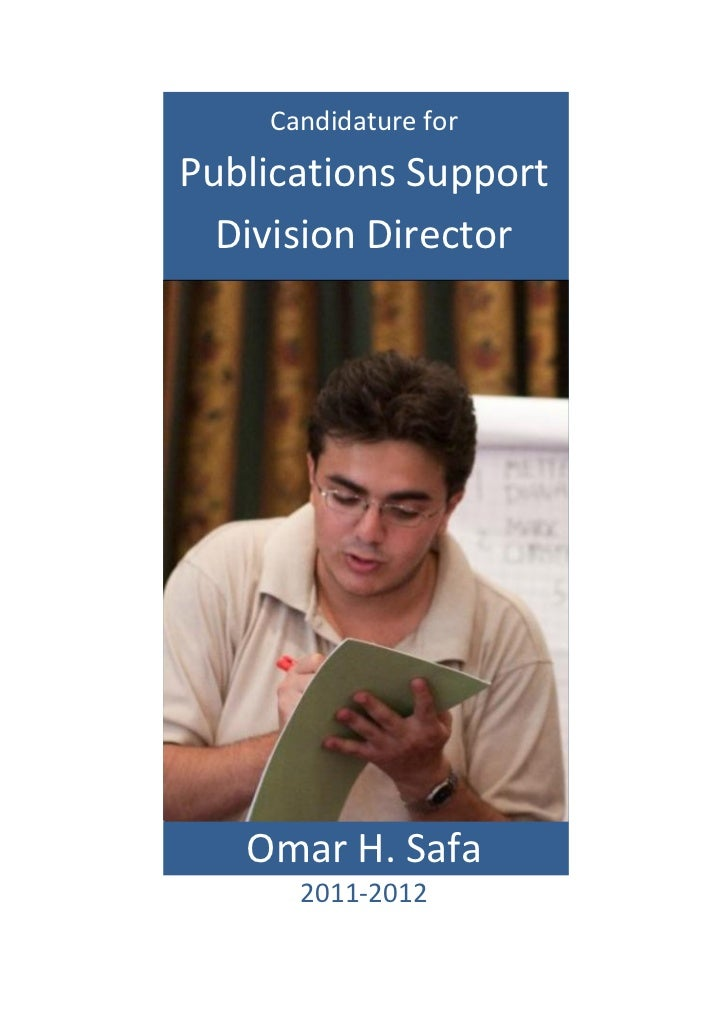 Candidature forPublications Support  Division Director   Omar H. Safa      2011-2012