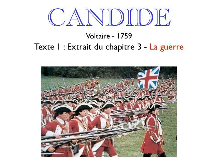 CANDIDE               Voltaire - 1759 Texte 1 : Extrait du chapitre 3 - La guerre