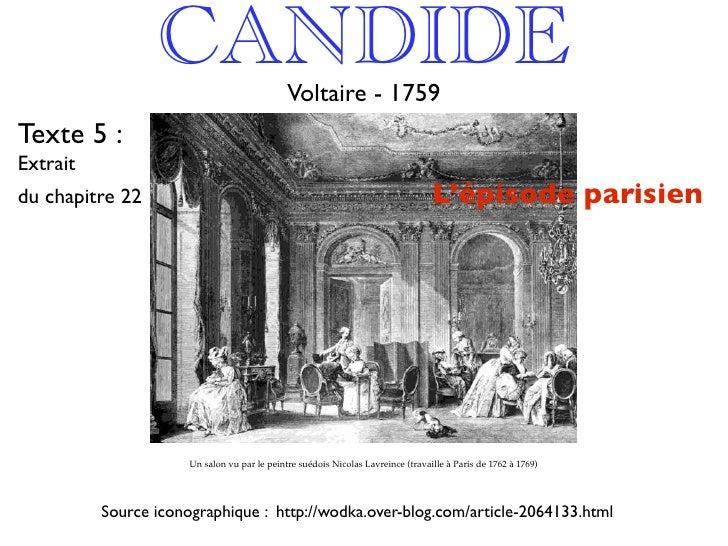CANDIDE                      Voltaire - 1759 Texte 5 : Extrait du chapitre 22                                             ...