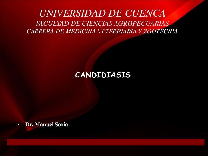 UNIVERSIDAD DE CUENCA      FACULTAD DE CIENCIAS AGROPECUARIAS   CARRERA DE MEDICINA VETERINARIA Y ZOOTECNIA               ...