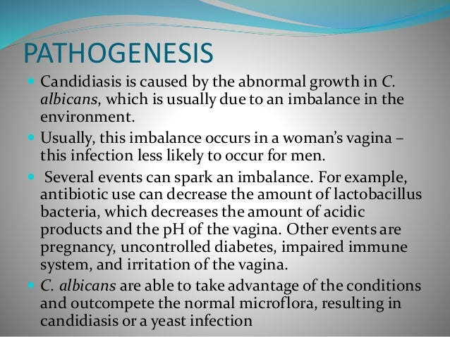 candidiasis immune system and unusually moist Candidiasis tends to occur in moist areas of the skin  in some people (usually  people with a weakened immune system), candida may invade deeper tissues.