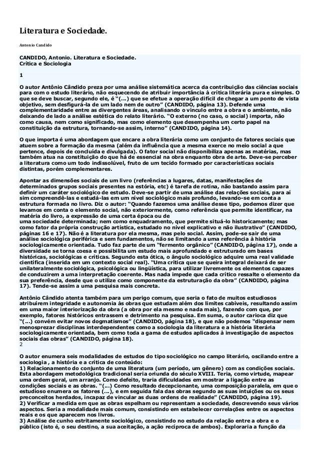 Literatura e Sociedade.  Antonio Candido CANDIDO, Antonio. Literatura e Sociedade. Crítica e Sociologia 1 O autor Antônio ...