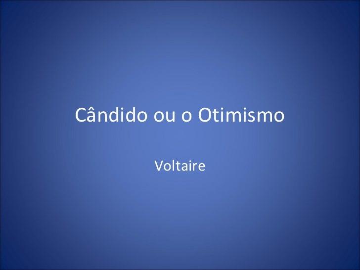 Cândido ou o Otimismo       Voltaire