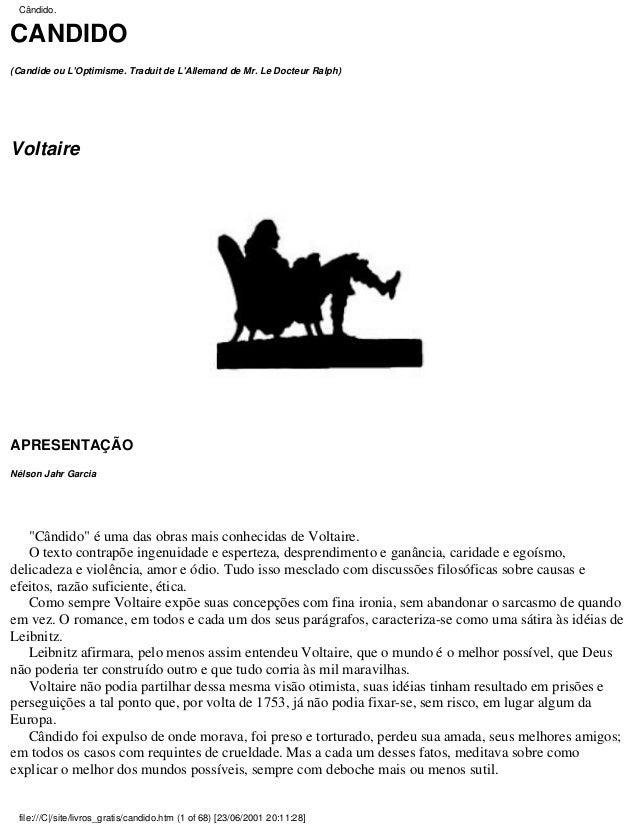 """CÂNDIDO (Candide ou L'Optimisme. Traduit de L'Allemand de Mr. Le Docteur Ralph) Voltaire APRESENTAÇÃO Nélson Jahr Garcia """"..."""