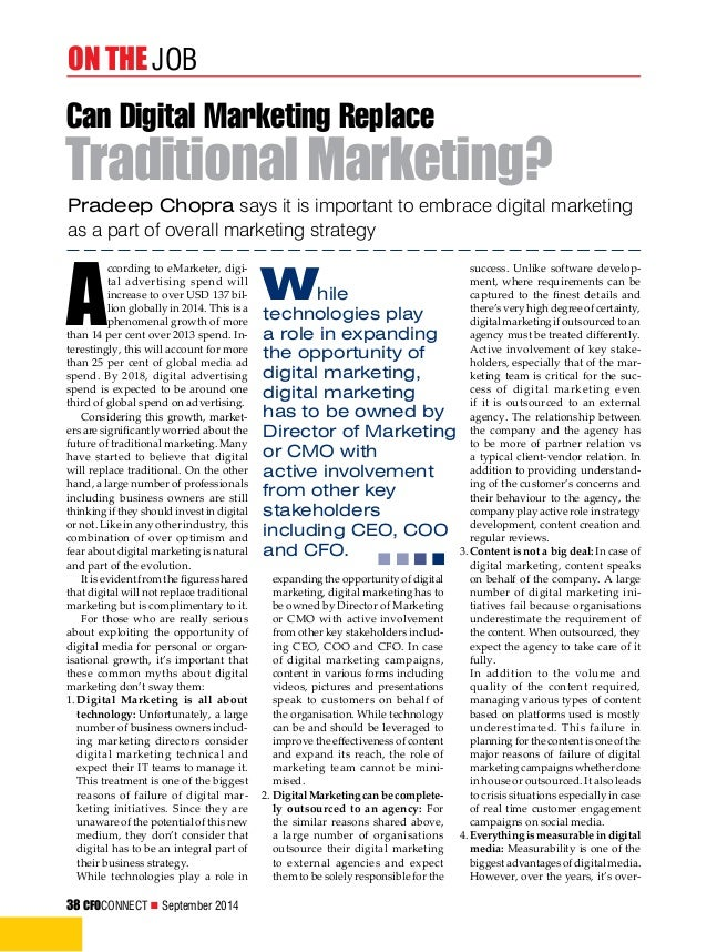 on the Job  Can Digital Marketing Replace  Traditional Marketing?  Pradeep Chopra says it is important to embrace digital ...