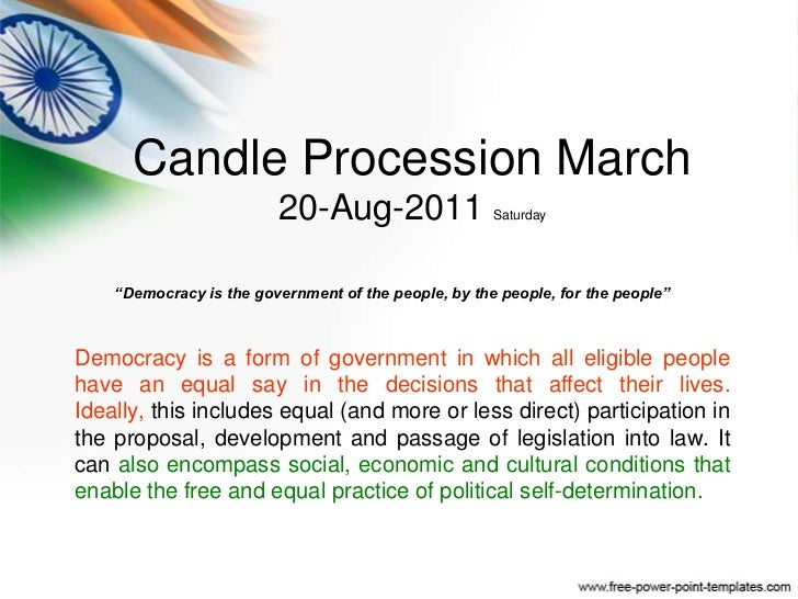 """Candle Procession March20-Aug-2011 Saturday<br />""""Democracy is the government of the people, by the people, for the people..."""