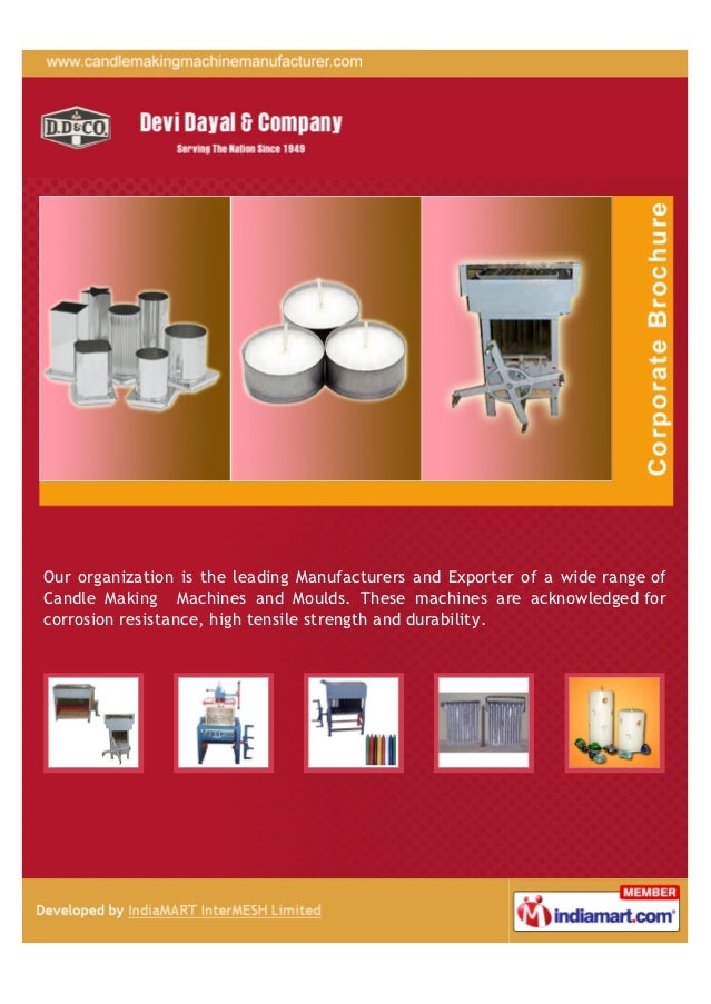 Our organization is the leading Manufacturers and Exporter of a wide range ofCandle Making Machines and Moulds. These mach...