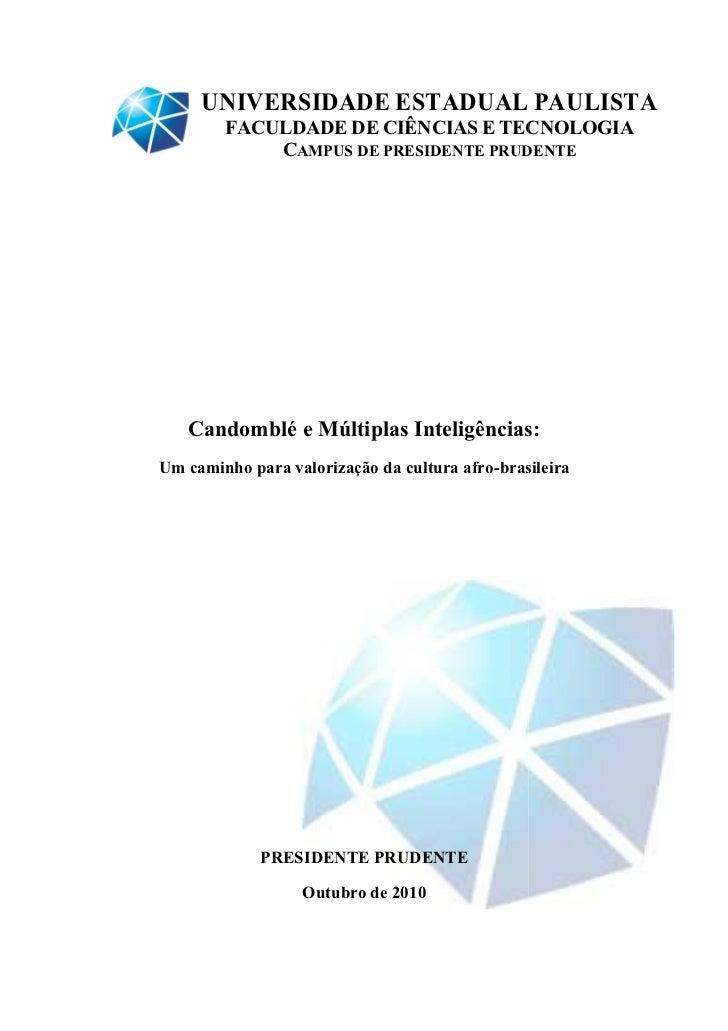 UNIVERSIDADE ESTADUAL PAULISTA        FACULDADE DE CIÊNCIAS E TECNOLOGIA            CAMPUS DE PRESIDENTE PRUDENTE   Candom...