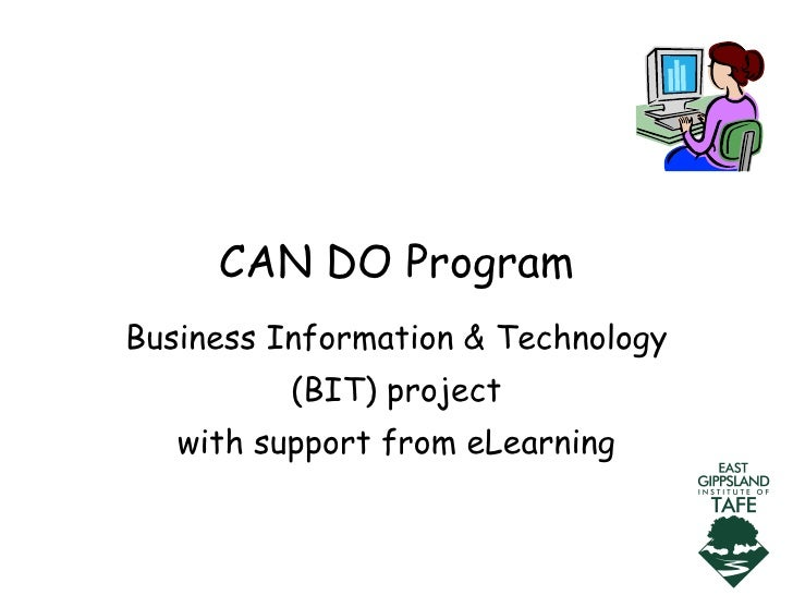 CAN DO Program Business Information & Technology (BIT) project with support from eLearning