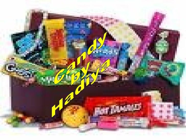 Candy by Hadiya