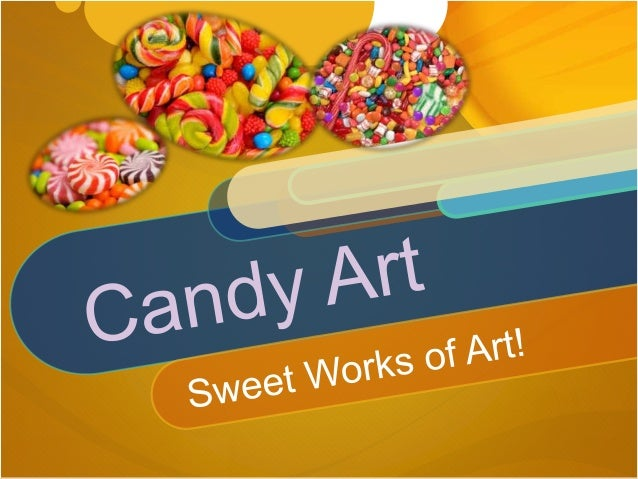 What is Candy Art? Candy art is simply art made with various types of sweets. Many artists use this material because candy...