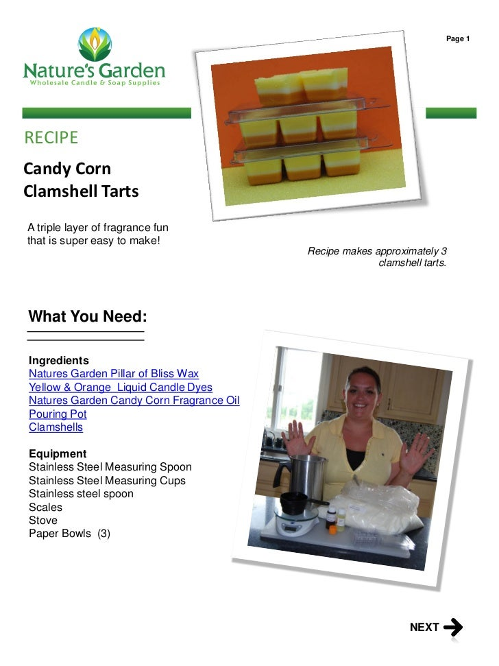 Page 1RECIPECandy CornClamshell TartsA triple layer of fragrance funthat is super easy to make!                           ...