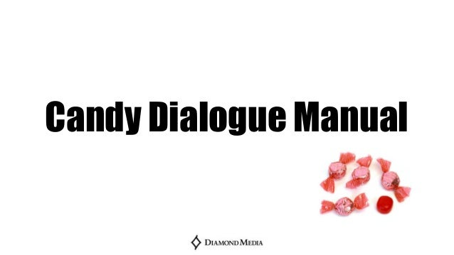Candy Dialogue Manual