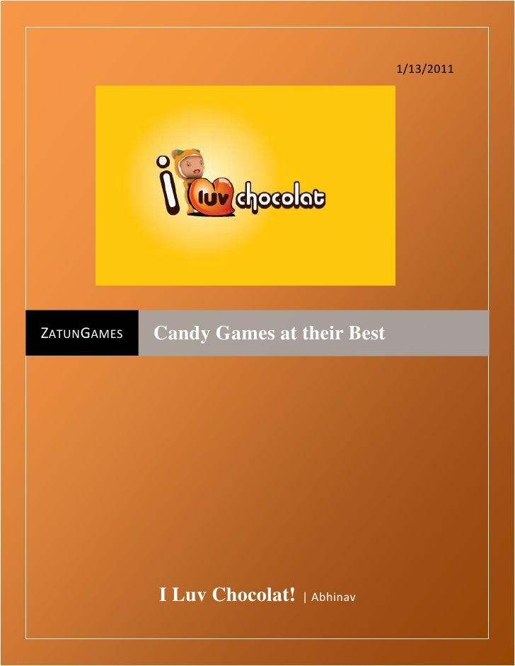 144780012954001/13/2011I Luv Chocolat!  | AbhinavZatunGamesCandy Games attheirBest<br />I Luv Chocolat – Best IPhone Gir...