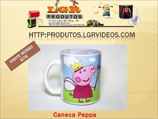 Caneca Peppa VISITE NOSSO SITE
