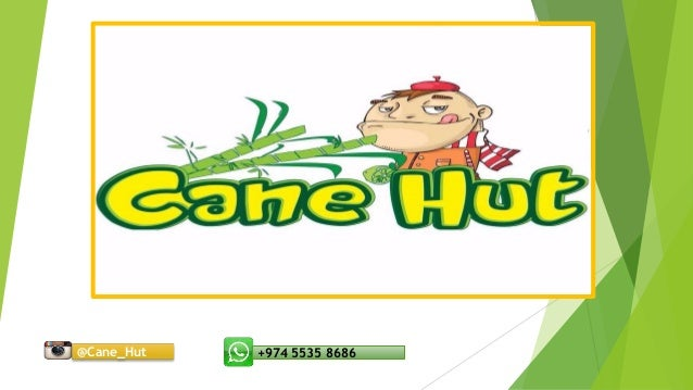 +974 5535 8686@Cane_Hut