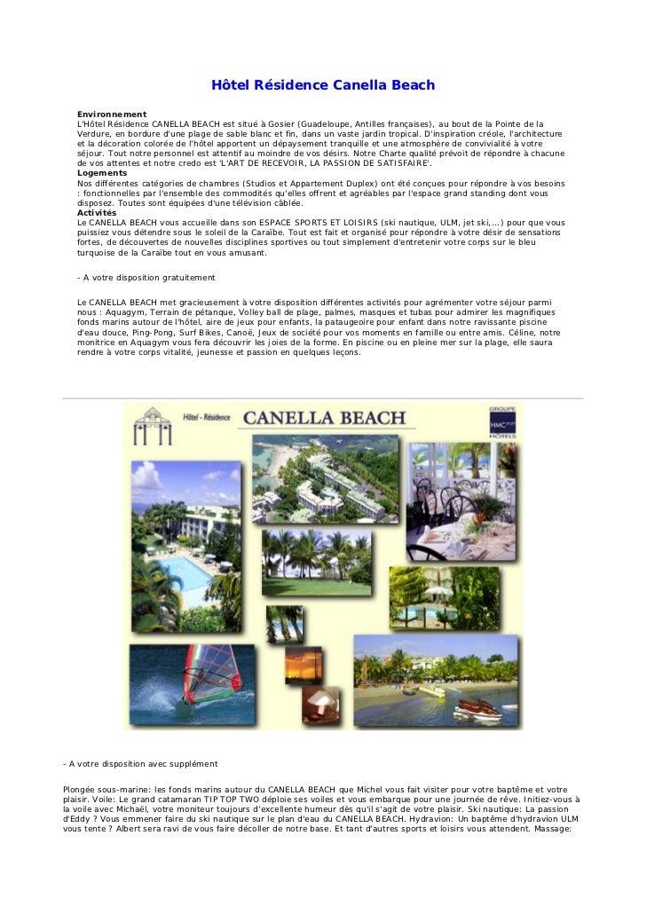 Hôtel Résidence Canella Beach   Environnement   LHôtel Résidence CANELLA BEACH est situé à Gosier (Guadeloupe, Antilles fr...