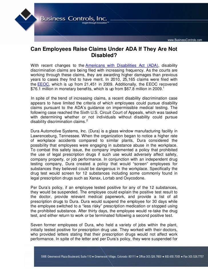 www.BusinessControls.comCan Employees Raise Claims Under ADA If They Are Not                     Disabled?With recent chan...