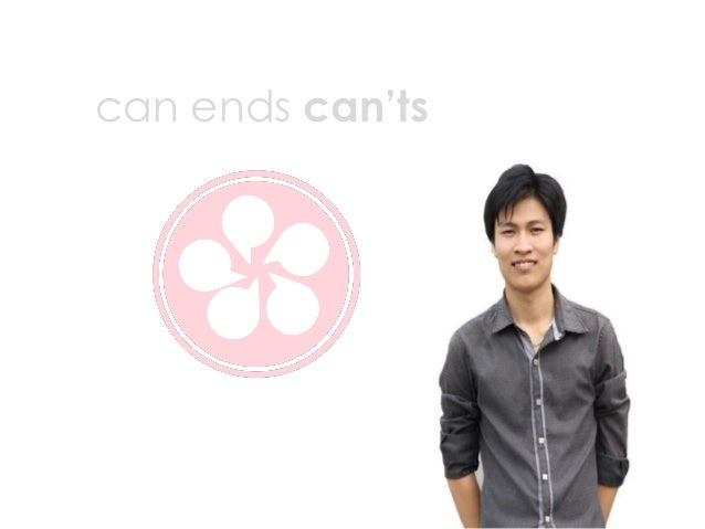can ends can'ts