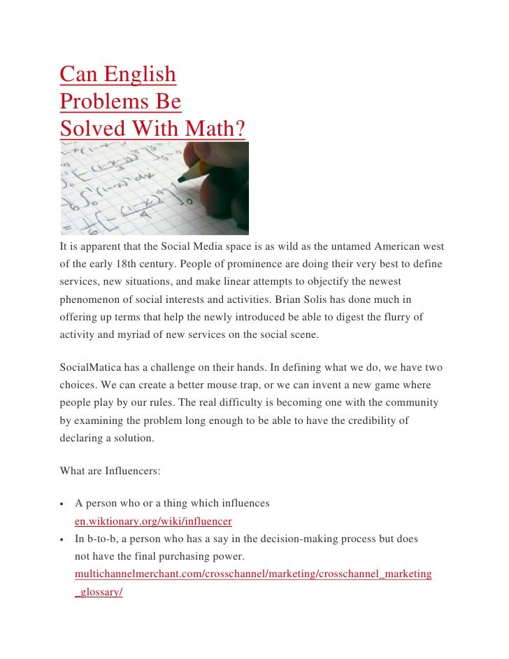 Can EnglishProblems BeSolved With Math?It is apparent that the Social Media space is as wild as the untamed American westo...