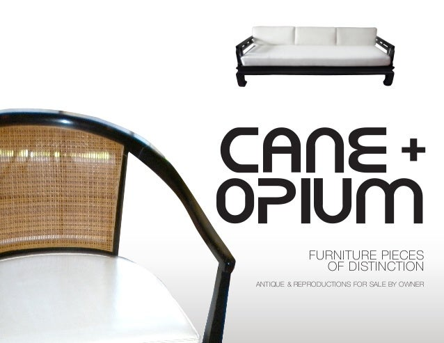 CANE+ OPIUM FURNITURE PIECES OF DISTINCTION ANTIQUE & REPRODUCTIONS FOR SALE  BY OWNER ... - Cane + Opium Furniture Pieces Of Distinction