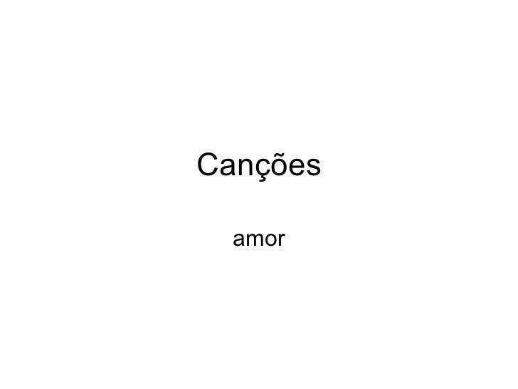 Canções amor