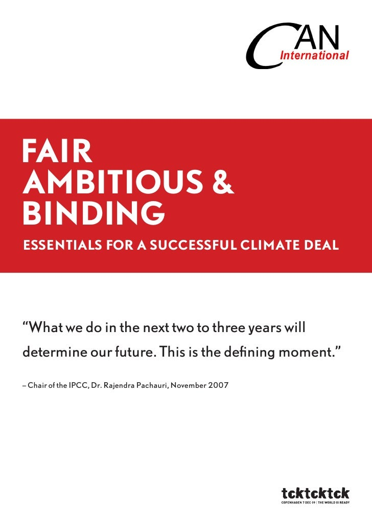 """Fair ambitious & binding EssEntials For a succEssFul climatE dEal     """"What we do in the next two to three years will dete..."""