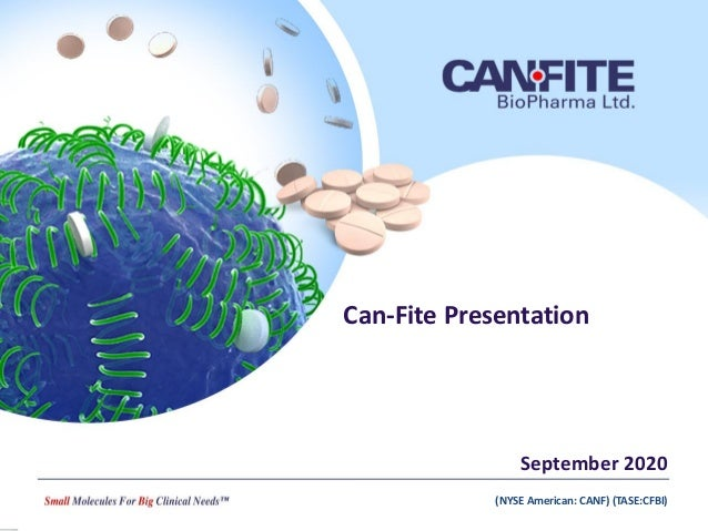 (NYSE American: CANF) (TASE:CFBI) Can-Fite Presentation September 2020 (NYSE American: CANF) (TASE:CFBI)
