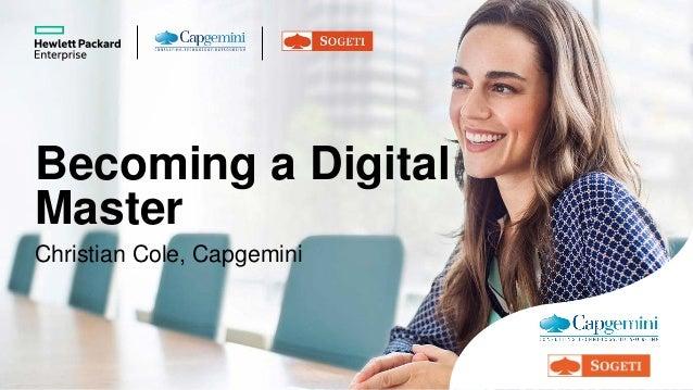Becoming a Digital Master Christian Cole, Capgemini