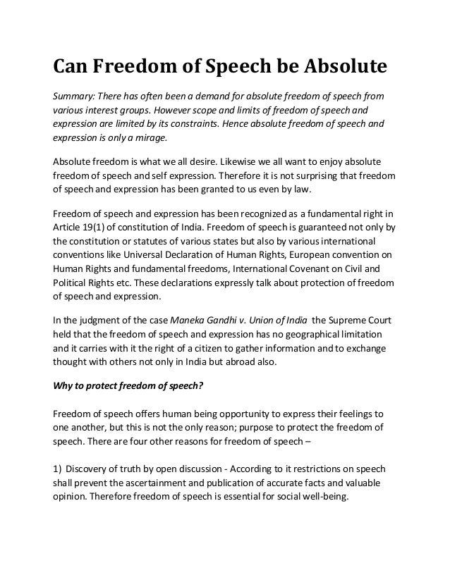 Can Freedom of Speech be AbsoluteSummary: There has often been a demand for absolute freedom of speech fromvarious interes...