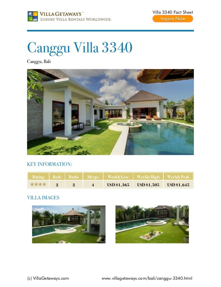 Villa 3340 Fact SheetCanggu Villa 3340Canggu, BaliKEY INFORMATION:  Rating       Beds   Baths   Sleeps     Weekly Low    W...