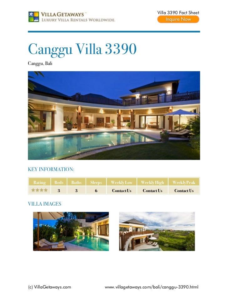 Villa 3390 Fact SheetCanggu Villa 3390Canggu, BaliKEY INFORMATION:  Rating       Beds     Baths   Sleeps     Weekly Low   ...