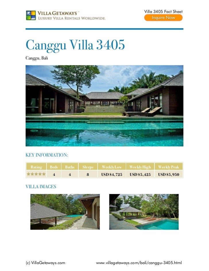 Villa 3405 Fact SheetCanggu Villa 3405Canggu, BaliKEY INFORMATION:  Rating       Beds   Baths   Sleeps     Weekly Low    W...
