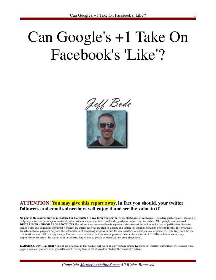 Can Googles +1 Take On Facebooks Like?                                                                     1       Can Goo...