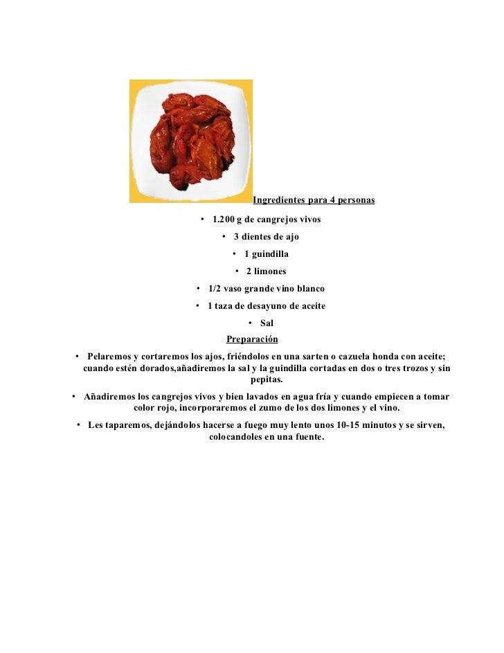 Ingredientes para 4 personas                              • 1.200 g de cangrejos vivos                                   •...