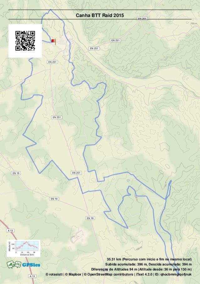 35.31 km (Percurso com início e fim no mesmo local) Subida acumulada: 396 m, Descida acumulada: 394 m Diferenças de Altitu...