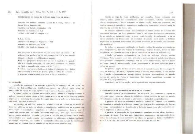 Antonio Jose Balloni, Antonio Carlos de J. Paes, Carlos Moura Neto e Kazunao Saki Instituto de Estudos Avan~ados - CTA Rod...