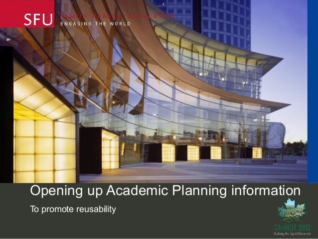 Opening up Academic Planning informationTo promote reusability