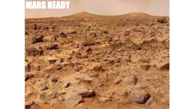 MARS READY Consumables From In-Situ Resources Planetary Protection (forward & reverse) Manufacture Equipment Autonomous En...