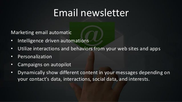 Email newsletter Marketing email automatic • Intelligence driven automations • Utilize interactions and behaviors from you...